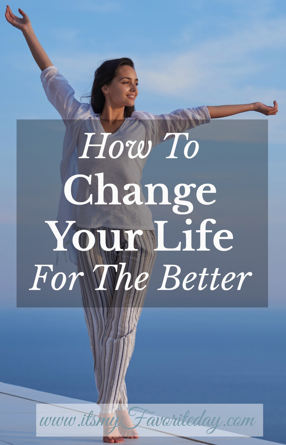 how to change my life for the better