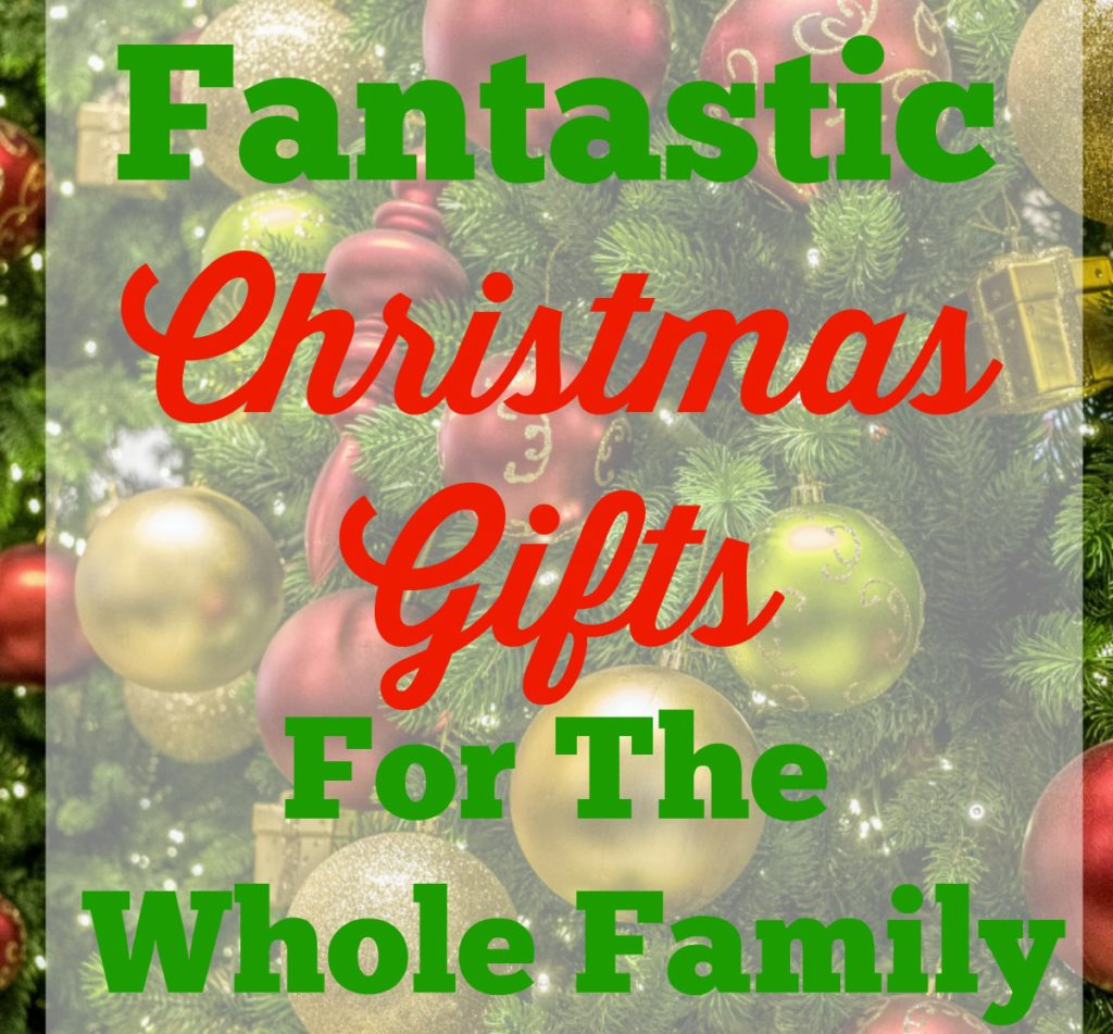 Fantastic Christmas Gifts For The Whole Family - It\'s My Favorite Day
